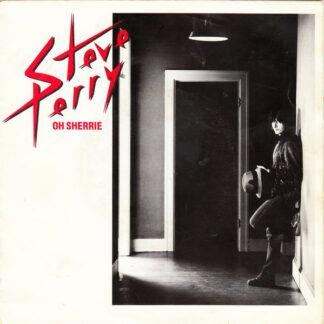 Steve Perry - Oh Sherrie (7