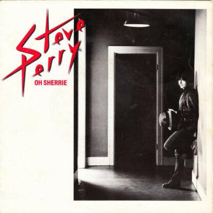 "Steve Perry - Oh Sherrie (7"", Single)"