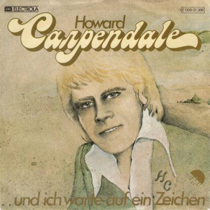 """Howard Carpendale - ..Und Ich Warte Auf Ein Zeichen (7"""", Single)"""