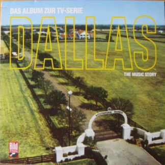 Various - Dallas : The Music Story (Das Album Zur TV-Serie) (LP, Album)