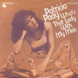 """Patricia Paay - Who's That Lady With My Man (7"""", Single)"""