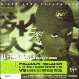 "Malcolm McLaren & The World Famous Supreme Team* Vs Rakim & The S-Man Roger Sanchez* - Buffalo Gals (Back To Skool) (12"", Promo)"