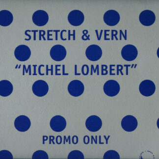 "Stretch & Vern - Michel Lombert (Remixes) (12"", Promo, Sil)"