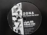 """Zona - Por Causa Do Amor (Bass Bumpers & Club 69 Remixes) (12"""")"""