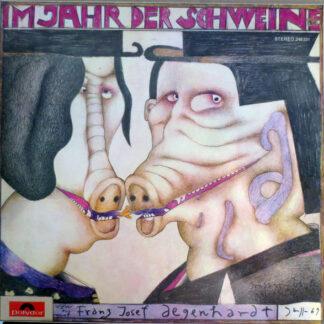 Franz Josef Degenhardt - Im Jahr Der Schweine (LP)