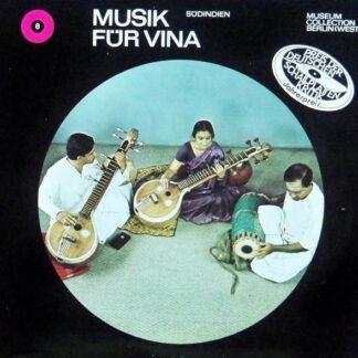 Rajeswari Padmanabhan, Karaikudi Sambasivayer Subramaniam, Tanjore Upendran - Musik Für Vīṇā - Südindien (2xLP, Album)
