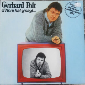 Gerhard Polt - D'Anni Hat G'Sagt (LP, Album, RE)