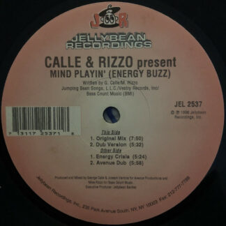 """Calle & Rizzo - Mind Playin' (Energy Buzz) (12"""")"""