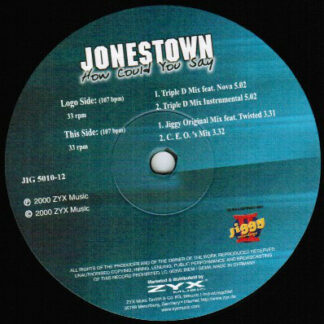 "Jonestown - How Could You Say (12"")"