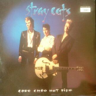 "Stray Cats - Choo Choo Hot Fish (10"", Album, Ltd)"