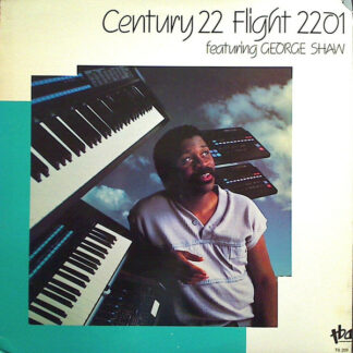 Century 22 Featuring George Shaw - Flight 2201 (LP)