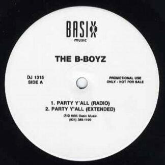 """The B-Boyz / Z-Da - Party Y'All / Love Come Down (12"""", Promo)"""