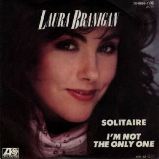 "Laura Branigan - Solitaire / I'm Not The Only One (7"", Single)"