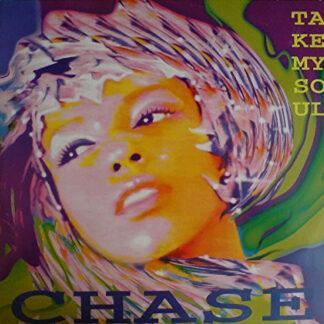 """Chase - Take My Soul (12"""")"""