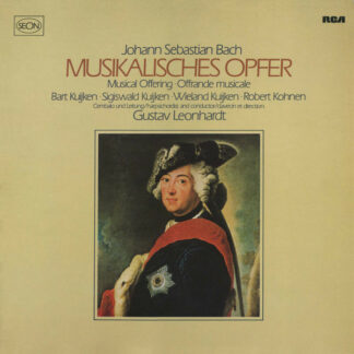 Johann Sebastian Bach - Bart Kuijken* • Sigiswald Kuijken • Wieland Kuijken • Robert Kohnen • Gustav Leonhardt - Musikalisches Opfer = Musical Offering = Offrande Musicale (LP, RE)
