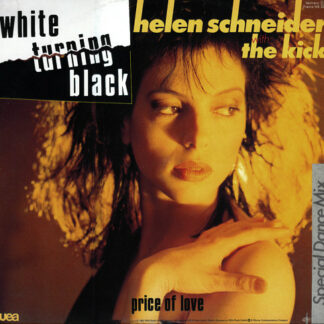 Helen Schneider With The Kick (2) - White Turning Black (Special Dance Mix) (12