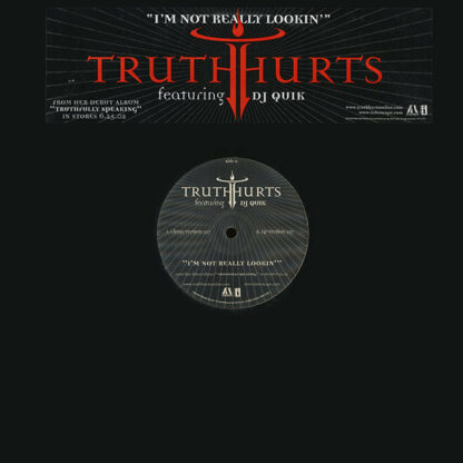 """Truth Hurts Featuring DJ Quik - I'm Not Really Lookin' (12"""", Single, Promo)"""