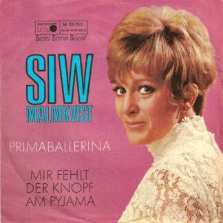 """Siw Malmkvist - Hier Kommt Ein Herz Für Dich / Ein Junggeselle Weniger (7"""", Single)"""
