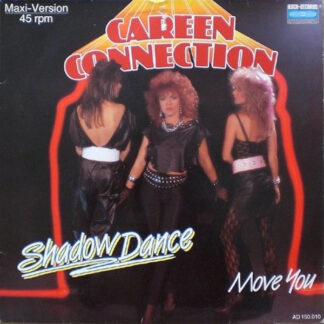 """Careen Connection - Shadow Dance / Move You (12"""")"""