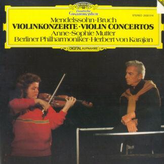 Mendelssohn* · Bruch*, Anne-Sophie Mutter, Berliner Philharmoniker · Herbert von Karajan - Violinkonzerte = Violin Concertos (LP)