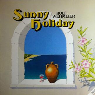 Rolf Wehmeier - Sunny Holiday (LP)