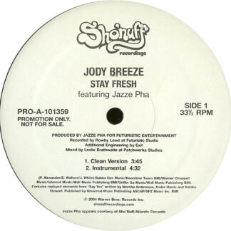 Jody Breeze Featuring Jazze Pha - Stay Fresh (12