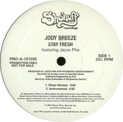 "Jody Breeze Featuring Jazze Pha - Stay Fresh (12"", Promo)"