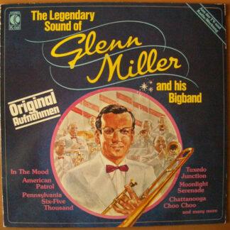 Glenn Miller - The Legendary Sound Of Glenn Miller And His Bigband (LP, Comp)