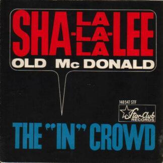 "The ""In"" Crowd - Sha-La-La-La-Lee (7"", Single)"