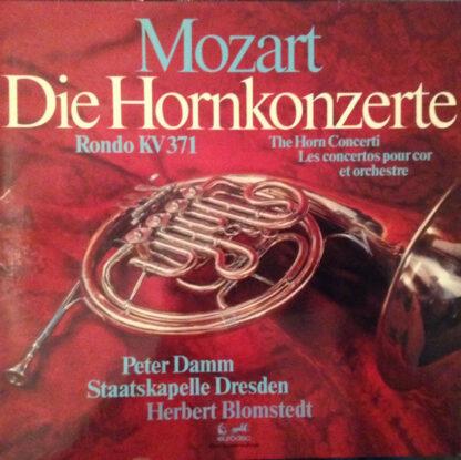 Mozart* - Peter Damm, Staatskapelle Dresden, Herbert Blomstedt - Die Hornkonzerte (LP, Club)