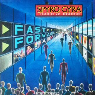 Spyro Gyra Featuring Jay Beckenstein - Fast Forward (LP, Album)