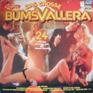Various - Das Grosse Bumsvallera - 24 Lose Lieder Für Lockere Jungs Und Muntere Mädchen (2xLP, Comp)