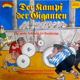 Unknown Artist - Der Kampf Der Giganten (Die Große Schlacht Im Bundestag) (LP)