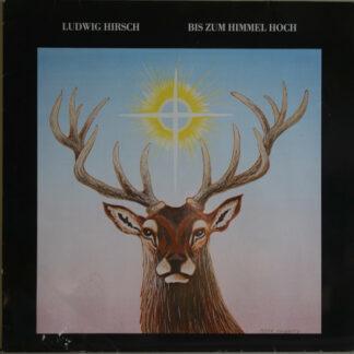 Ludwig Hirsch - Bis Zum Himmel Hoch (LP, Album)