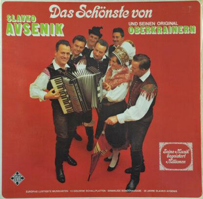 Slavko Avsenik Und Seine Original Oberkrainer - Das Schönste Von Slavko Avsenik Und Seinen Original Oberkrainern (LP, Comp, S/Edition, Gat)