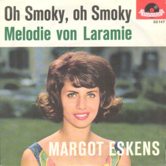 "Margot Eskens - Oh Smoky, Oh Smoky (7"", Single, Mono)"