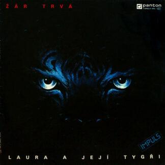Laura A Její Tygři - Žár Trvá (LP, Album)