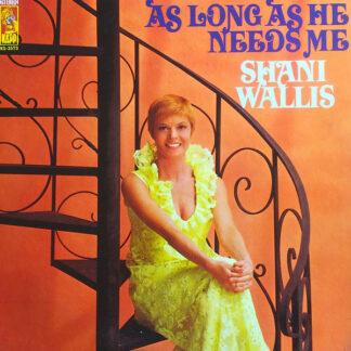 Shani Wallis - As Long As He Needs Me (LP, Album)