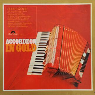 Horst Wende Und seine Accordeon-Band* - Accordeon In Gold (LP, Album)