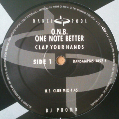"""O.N.B. One Note Better* - Clap Your Hands (12"""", Promo)"""