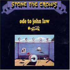 Stone The Crows - Ode To John Law (LP, Album, RE, Gat)