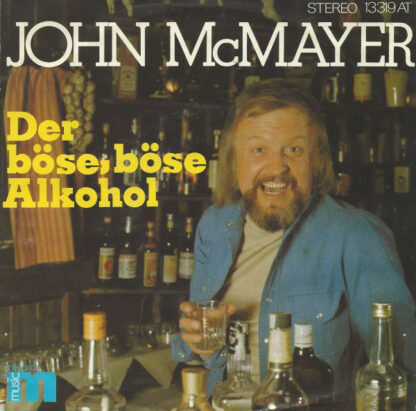 "John McMayer - Der Böse, Böse Alkohol (7"", Single)"