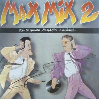Various - Max Mix 2 (El Segundo Megamix Español) (LP, Comp, Mixed, Gat)