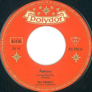 """Bert Kämpfert Und Sein Orchester* - Patricia (7"""", Single)"""