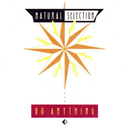 "Natural Selection - Do Anything (7"", Single)"