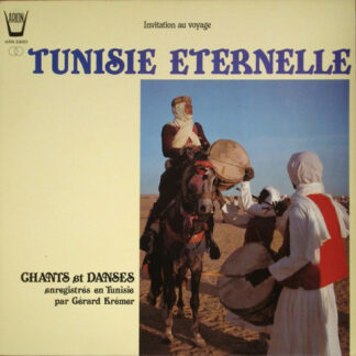 Unknown Artist - Tunisie Eternelle: Chants Et Danses (LP)