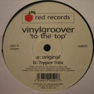 """Vinylgroover - To The Top (12"""")"""