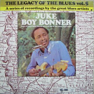Juke Boy Bonner - The Legacy Of The Blues Vol. 5 (LP, Album)