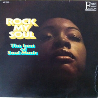 The Golden Soul Singers - Rock My Soul (LP, Album, Mono)