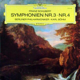 Franz Schubert / Berliner Philharmoniker, Karl Böhm - Symphonien Nr.3 • Nr.4 (LP)